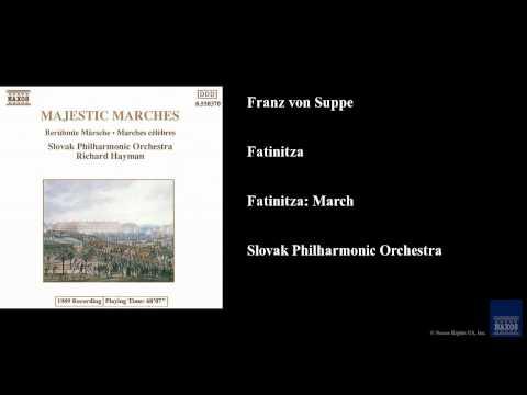 Franz von Suppe, Fatinitza, Fatinitza: March