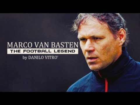 Marco Van Basten - The Football Legend