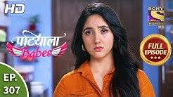 Patiala Babes - Ep 307 - Full Episode - 29th January, 2020