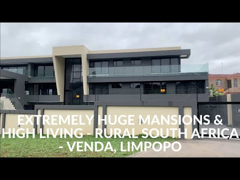 Extremely Huge Mansions & High Living in  Rural South Africa   Venda, Limpopo