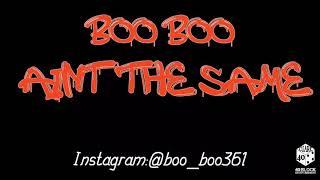 Boo Boo - Ain't The Same