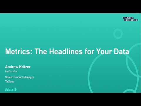 Metrics: The Headlines for Your Data