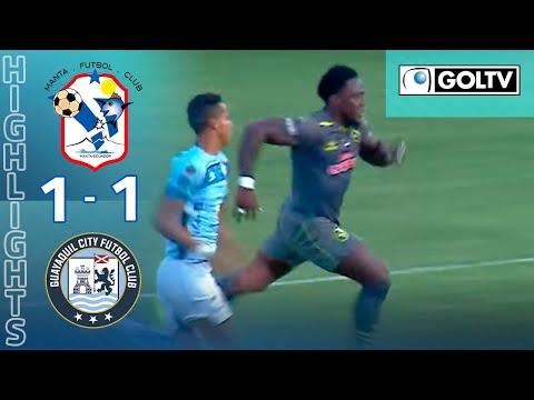 Manta FC Guayaquil City Goals And Highlights