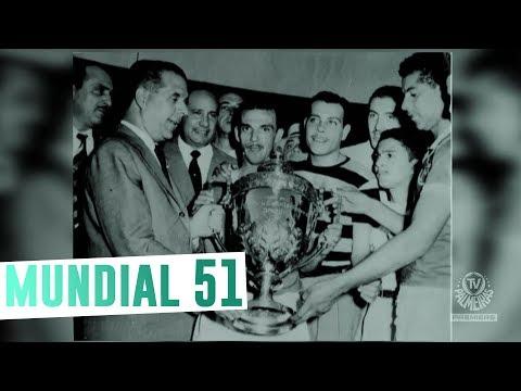 Especial MUNDIAL de 1951: a verdadeira história!