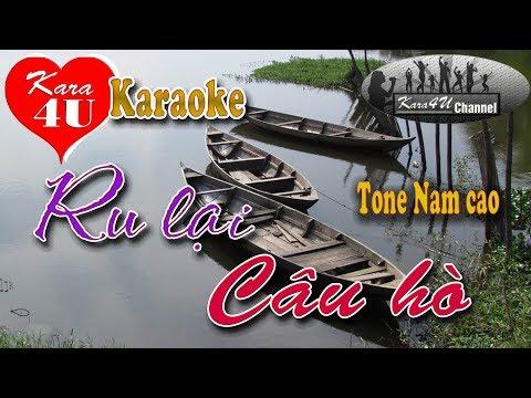 Ru lại câu hò Karaoke (Tone nam cao) - Beat hay [Kara4U]