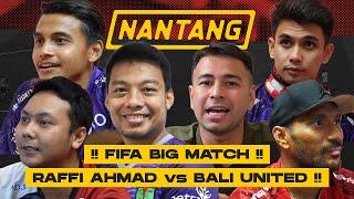 RAFFI AHMAD JUDIKA & HAMKA HAMZAH VS BALI UNITED! NGERI, NADEO & MANTRA PRO PLAYER IKUT TURUN TANGAN
