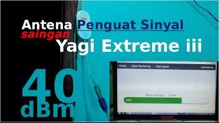Antena Penguat Sinyal Modem 4g LTE / 3g saingan Yagi Extreme iii