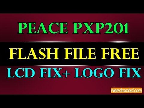 Peace PXP201 Flash File Free  || Hang Logo || Lcd Fix