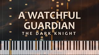 A Watchful Guardian: The Dark Knight - Hans Zimmer and James Newton Howard (Piano Solo + Tutorial)
