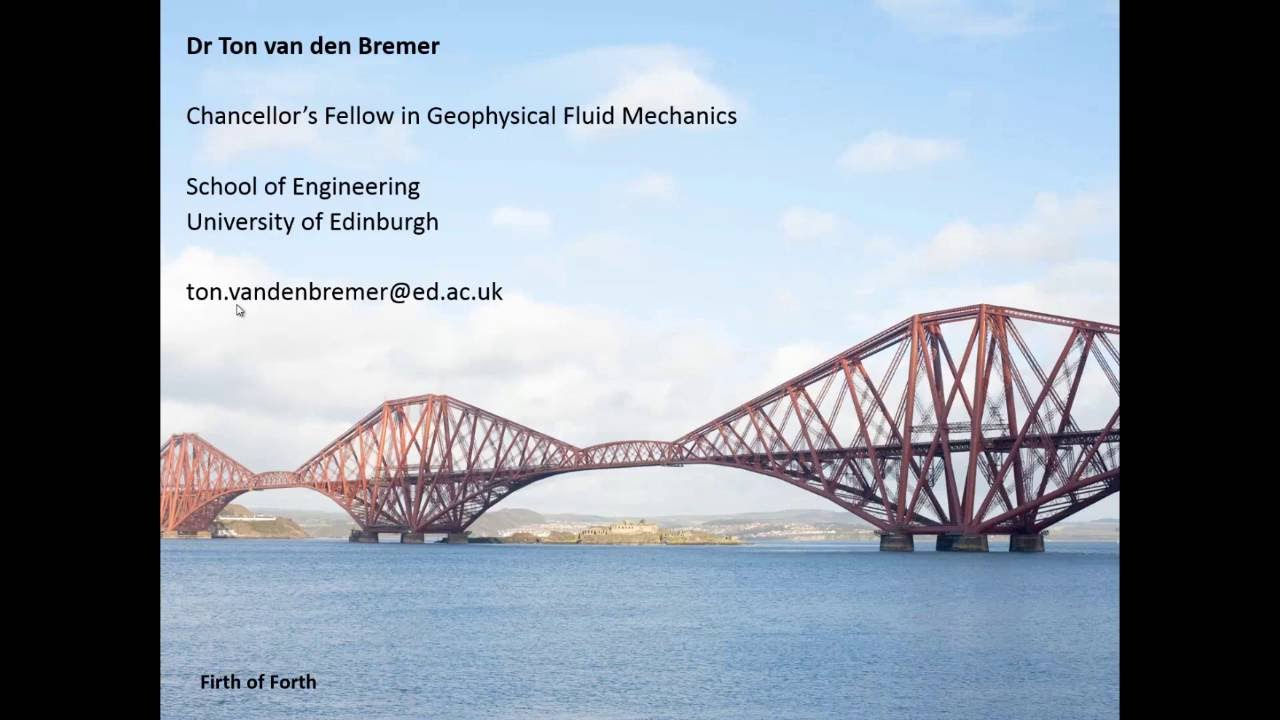 Dr Ton van den Bremer Research Interests - Geophysical Fluid Mechanics