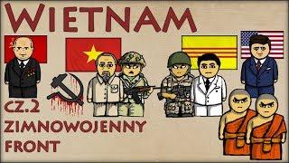 Wietnam cz.2 - Zimnowojenny Front - Historia Na Szybko