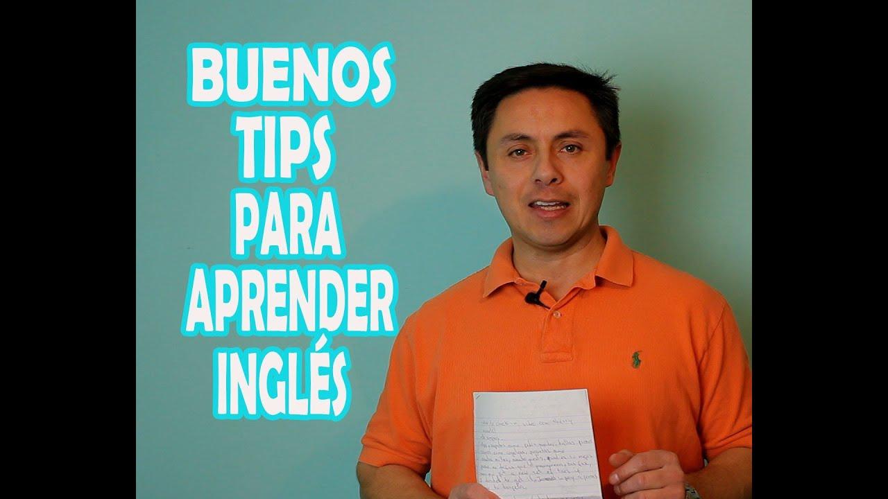 LOS MEJORES TIPS PARA APRENDER INGLÉS.¡MUY  IMPORTANTE QUE VEA.!