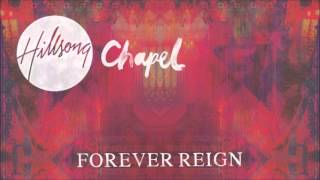 Hillsong Chapel - Beautiful Exchange (Forever Reign 2012)