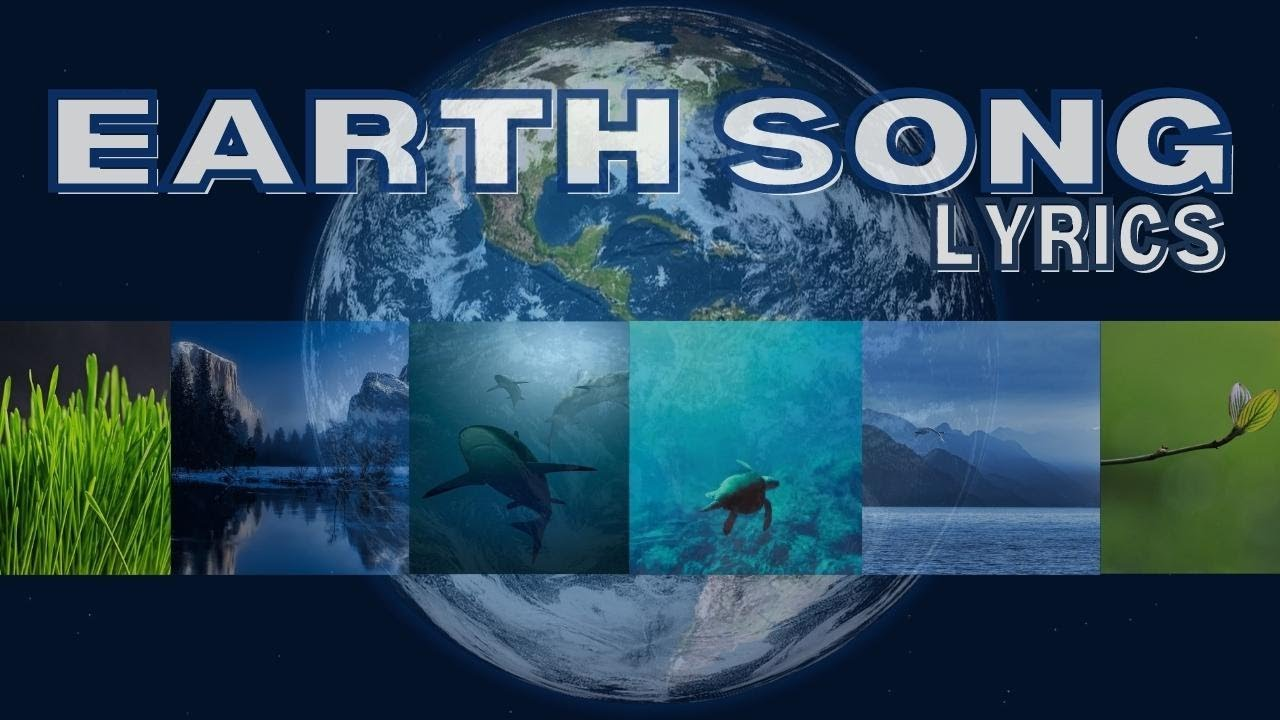 ? EARTH SONG | LYRICS ? 2019 (WE LOVE OUR PLANET)