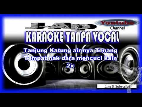 Tanjung katung ( Karaoke Joget Version ) Full lirik