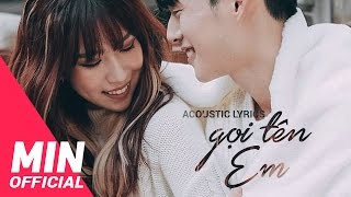 MIN - GỌI TÊN EM (CALL MY NAME) ACOUSTIC LYRICS MV - ENDING #2
