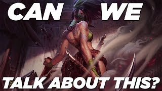 Can We Talk About This? Akali