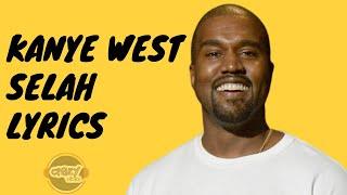 Kanye West - Selah Jesus Is King Lyrics