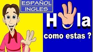 Aprendiendo ingles: HOLA ¿COMO ESTAS? con  subtitulos