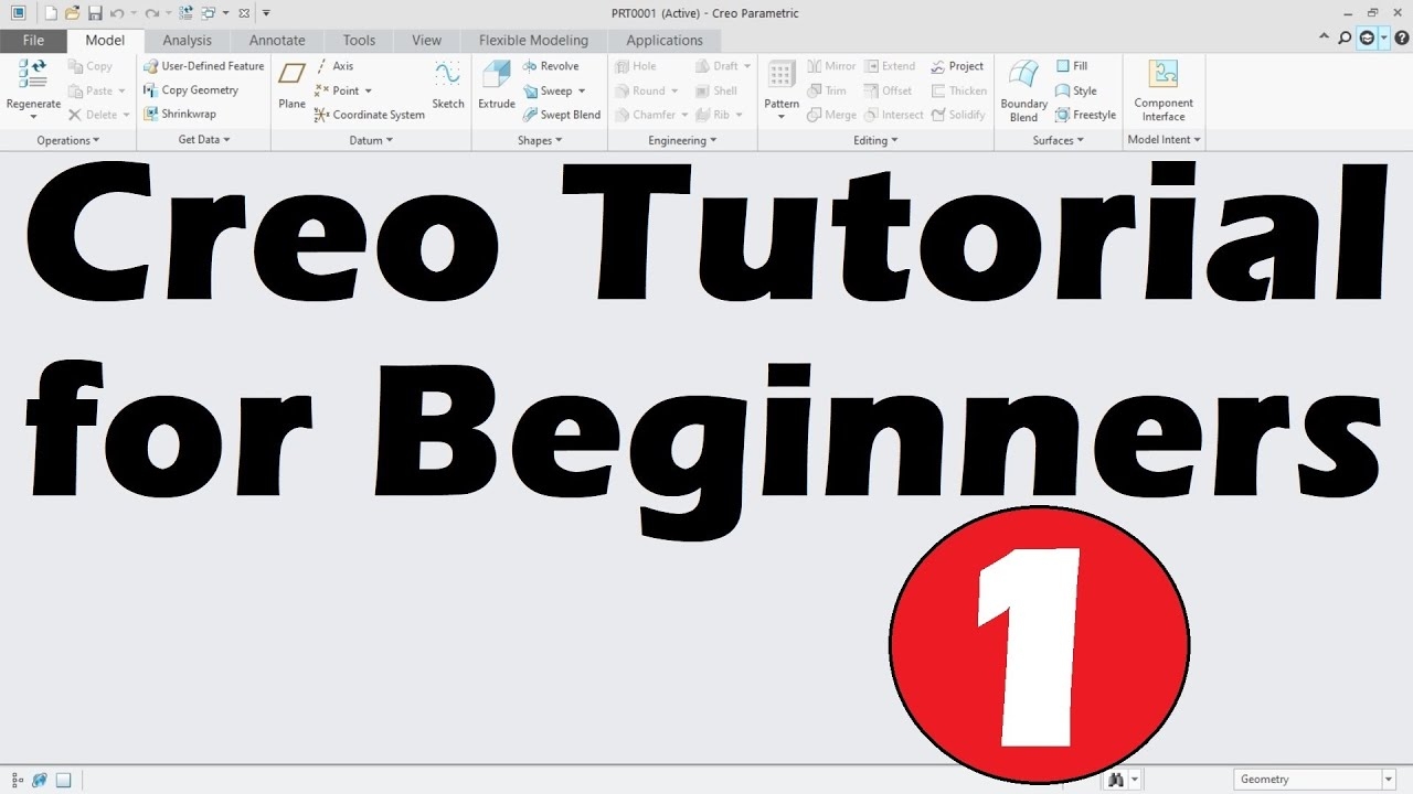 Creo Tutorial for Beginners - 1 | Creo Basics Tutorial | Creo Sketch  Tutorial