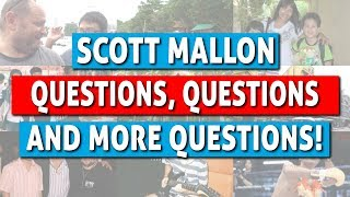 Questions, Questions and More Questions...