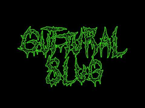 Guttural Slug - Intercranial Purgatory