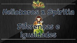 [Dofus] Helioboros x Spiritia - Diferenças e Igualdades!
