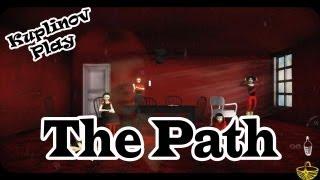The Path ► Cамая непонятная игра ► ВЫНОС МОЗГА