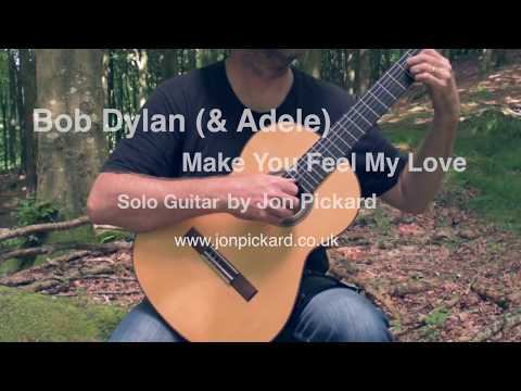 Make You Feel My Love, Bob Dylan (& Adele), solo guitar by Jon Pickard