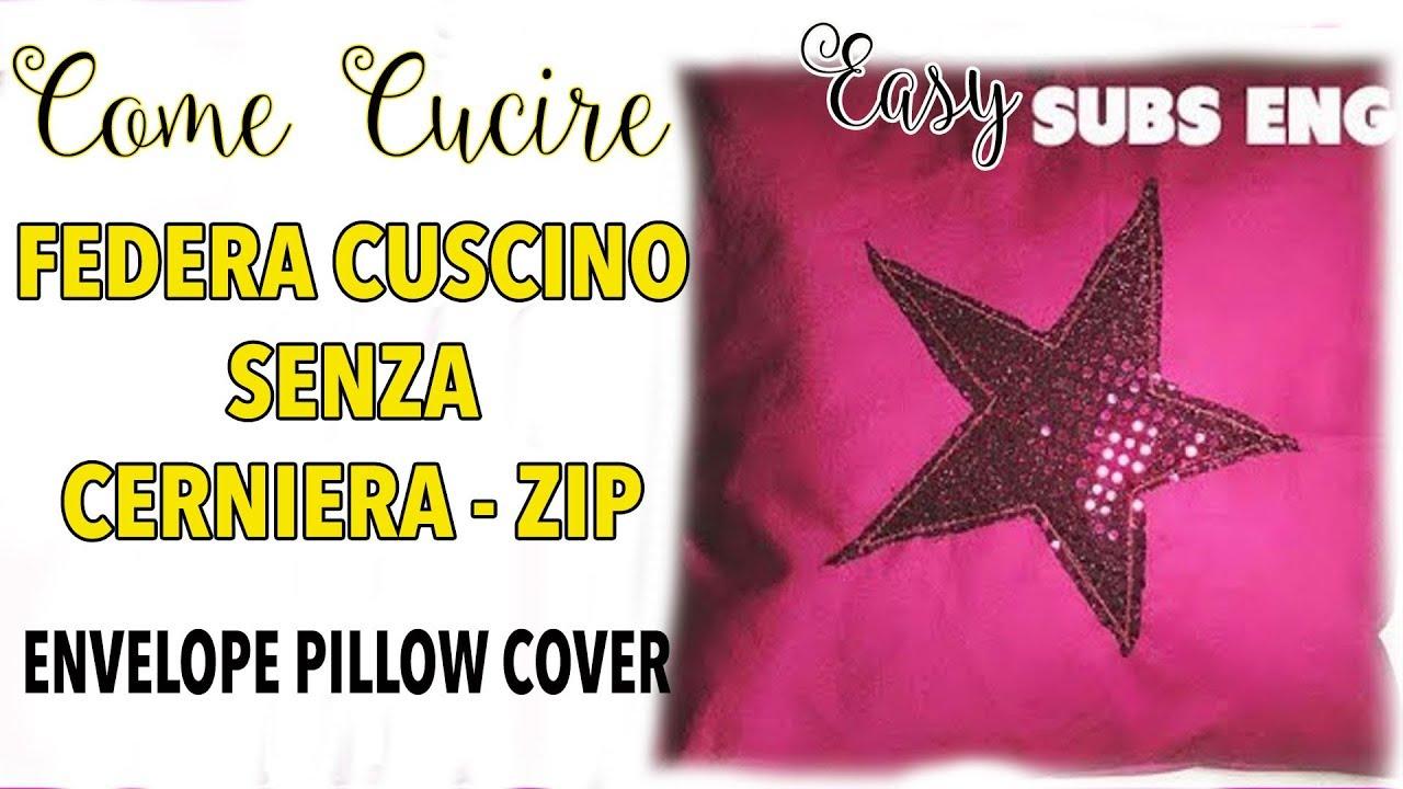 Cucire Cuscino Senza Cerniera 🧵✂️ cucire fodera cuscino senza cerniera   facilissimo   sew a envelope  pillow cover