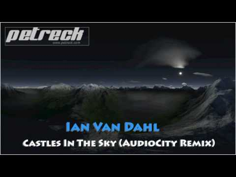 Ian van dahl castles in the sky audiocity remix