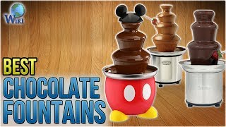 7 Best Chocolate Fountains 2018