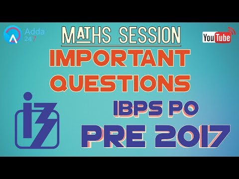 Important Maths Questions For IBPS PO PRE 2017 |  Online Coaching for SBI IBPS Bank PO