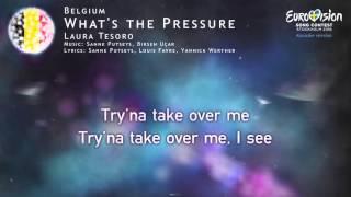 Laura Tesoro - What's the Pressure (Belgium) - [Karaoke version]