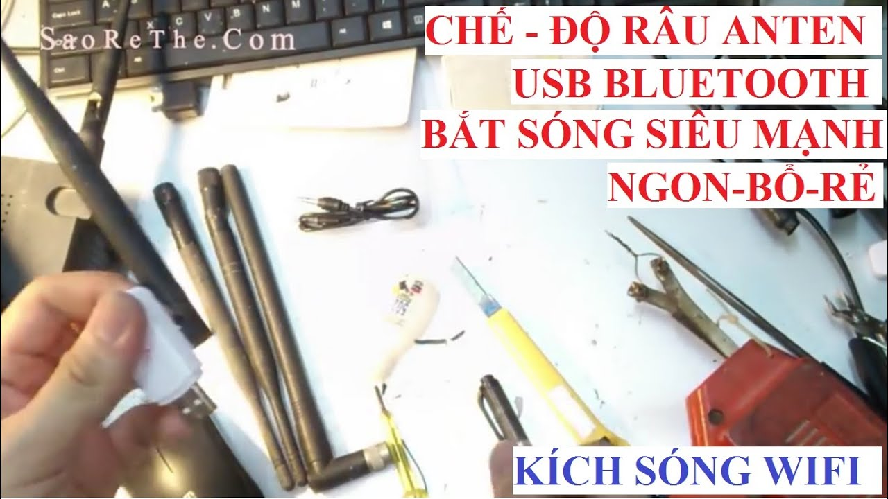 Độ CHẾ lại RÂU ANTEN bắt sóng SIÊU MẠNH cho USB Bluetooth, USB wifi – hay nên xem