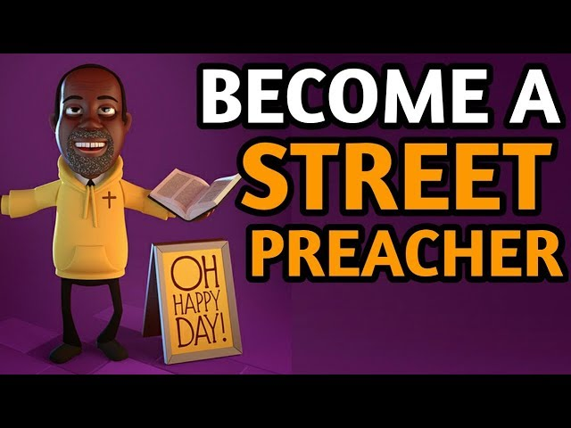 How to Become a Street Preacher - Unique Tips