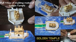 Full video of making a model of Golden Temple  | My Art Section - DIY Art & Crafts