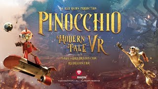 Pinoccio- A Modern Tale VR