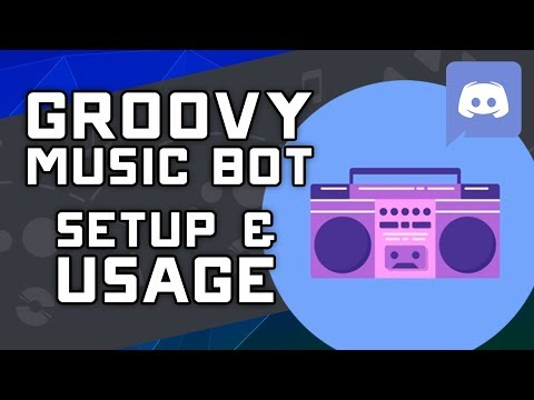 How to Install, Invite, & Use Groovy Music Bot on Discord