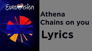 Athena - Chains on you (Lyrics) Armenia Eurovision 2020
