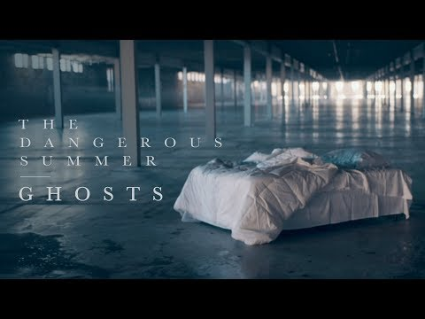 "The Dangerous Summer Releases ""Ghosts"" Video"