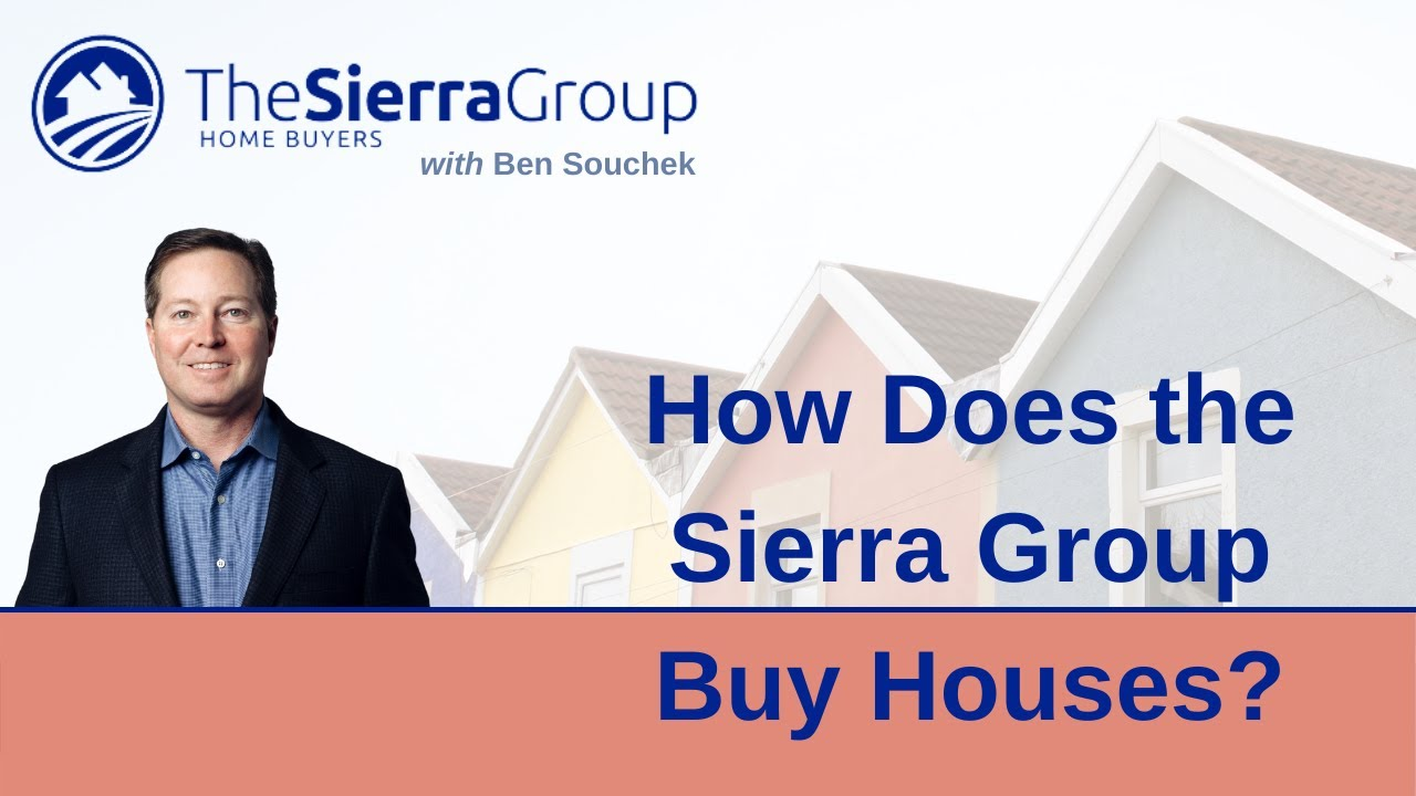 How The Sierra Group Buys Houses