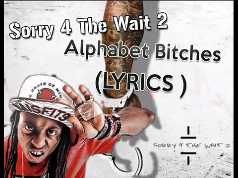 Lil Wayne - Alphabet (Lyrics)