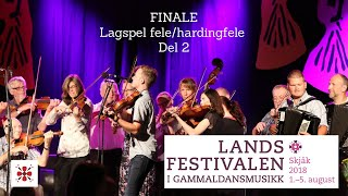 FINALE - Lagspel fele/hardingfele - (DEL 2) Landsfestivalen 2018