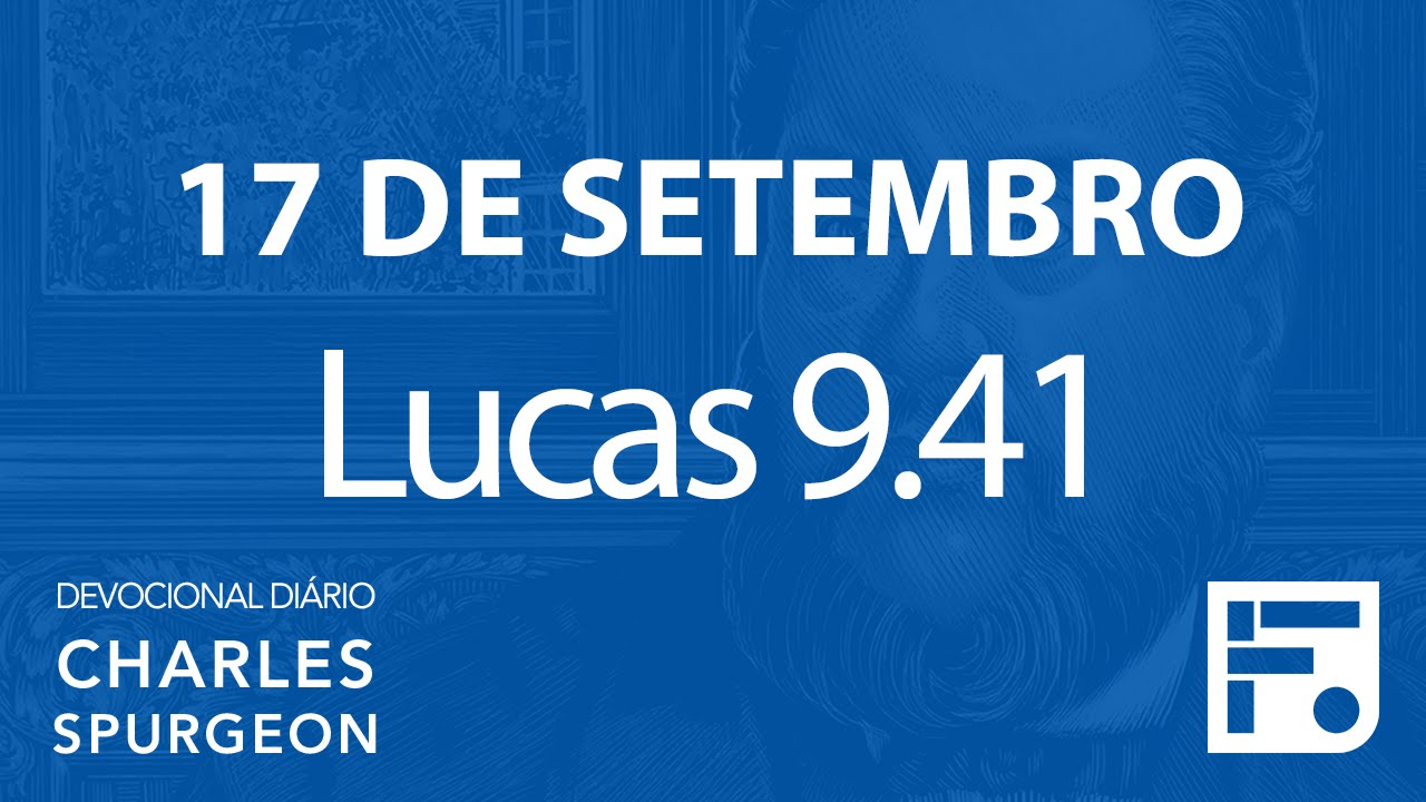 17 de setembro – Devocional Diário CHARLES SPURGEON  261 - YouTube a21641a514
