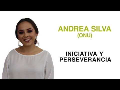 Iniciativa y Perseverancia | Ft. Andrea Silva
