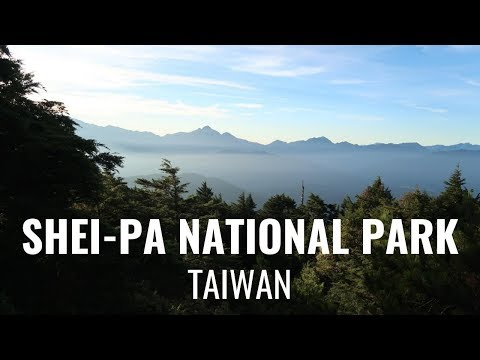An Overnight Hike in Shei-Pa National Park, Taiwan