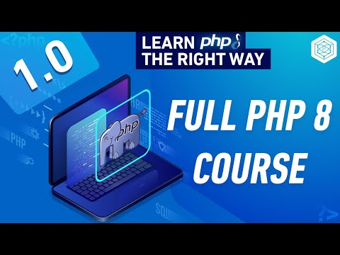 Full PHP 8 Tutorial - Learn PHP The Right Way In 2021