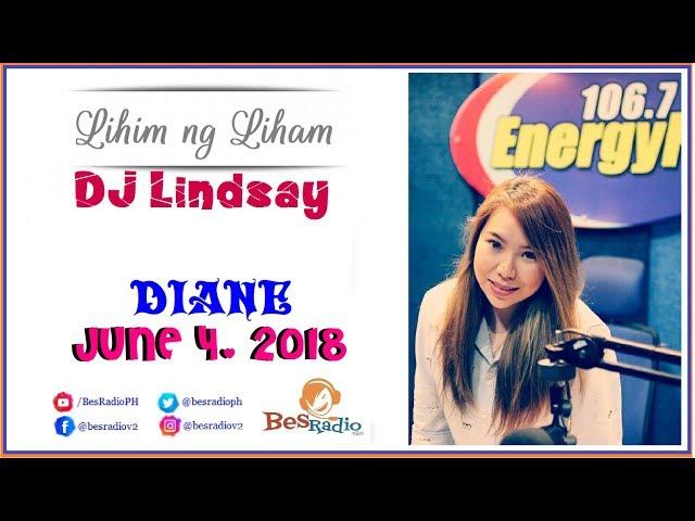NATUKSO AKO DATI NGAYON ASAWA KO NAMBABABAE [DIANE] Lihim Ng Liham with DJ Lindsay June 4, 2018