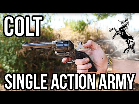 Colt Single Action Army: Shooting The Legendary Revolver